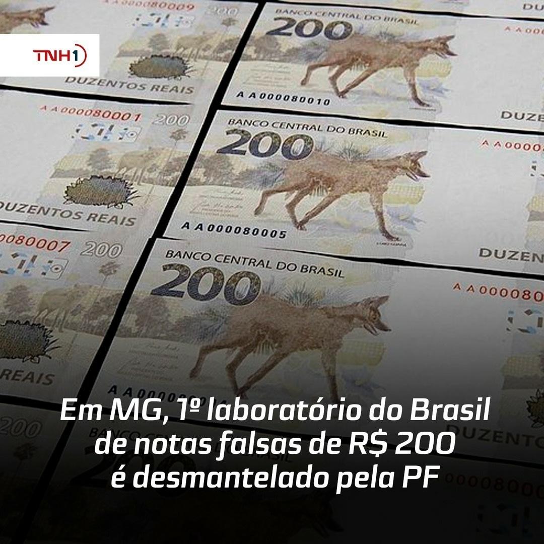 FÁBRICA DE NOTAS FALSAS DE 200 REAIS É DESCOBERTO PELA PF EM MINAS GERAIS