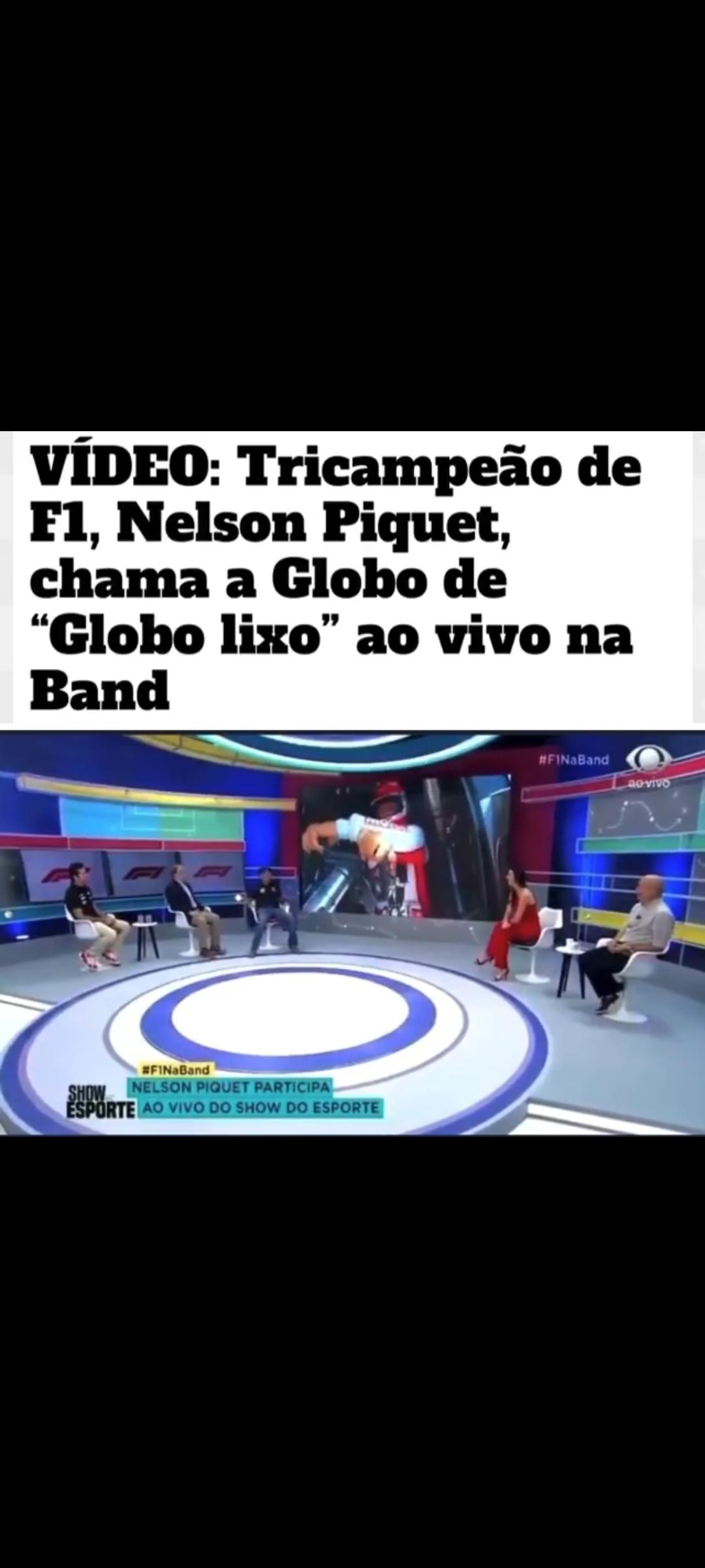 """Nelson Piquet chama rede Globo de """"Globo lixo"""" ao vivo em programa da BAND, VEJA O VÍDEO"""